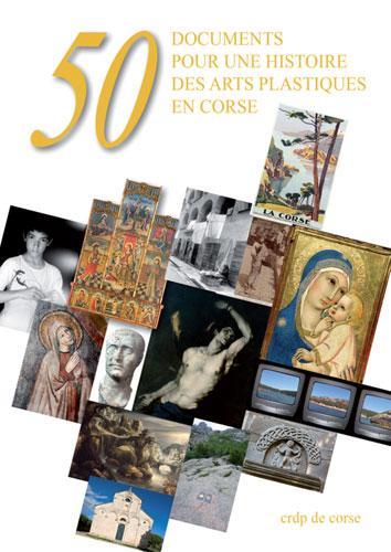 Libru : 50 documents pour une histoire des arts plastiques en Corse